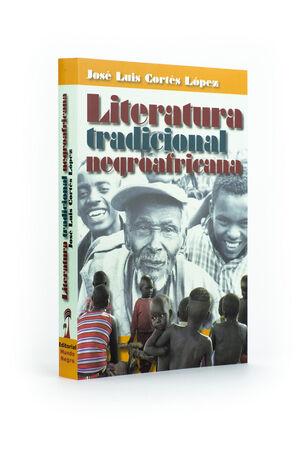 LITERATURA TRADICIONAL NEGROAFRICANA