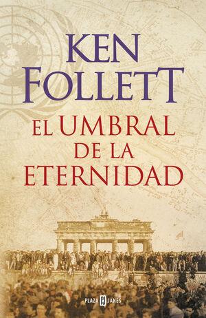 EL UMBRAL DE LA ETERNIDAD (THE CENTURY 3)
