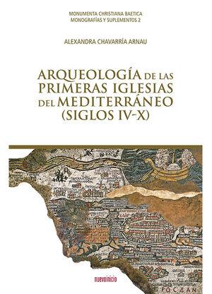 ARQUEOLOGIA DE LAS PRIMERAS IGLESIAS DEL MEDITERRANEO