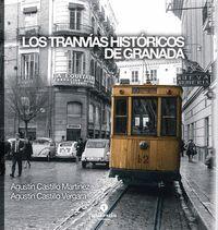 LOS TRANVÍAS HISTÓRICOS DE GRANADA