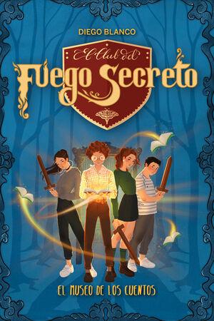 CLUB DEL FUEGO SECRETO. 1. EL MUSO DE LOS CUENTOS