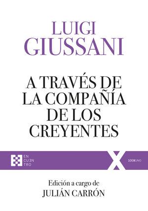 A TRAVES DE LA COMPAÑIA DE LOS CREYENTES
