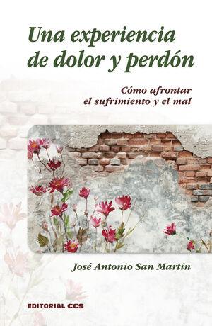 UNA EXPERIENCIA DE DOLOR Y PERDON