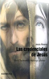 LAS CREDENCIALES DE JESÚS