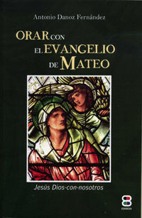 ORAR CON EL EVANGELIO DE MATEO
