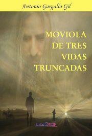 MOVIOLA DE TRES VIDAS TRUNCADAS