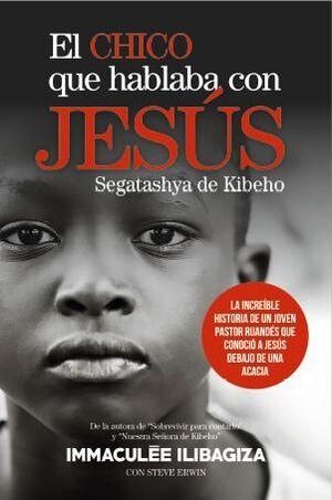 EL CHICO QUE HABLABA CON JESÚS