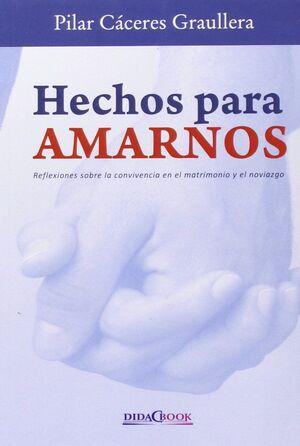 HECHOS PARA AMARNOS