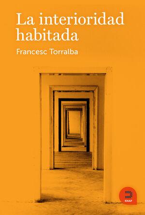 LA INTERIORIDAD HABITADA