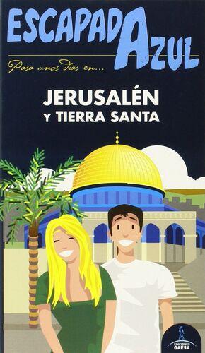 JERUSALÉN Y TIERRA SANTA  ESCAPADA AZUL