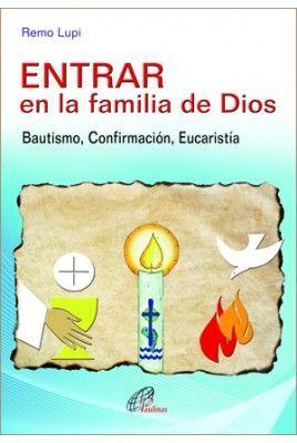 ENTRAR EN LA FAMILIA DE DIOS