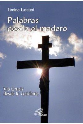 PALABRAS DESDE EL MADERO