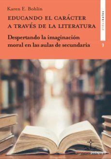 EDUCANDO EL CARACTER A TRAVES DE LA LITERATURA