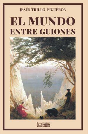 MUNDO ENTRE GUIONES, EL