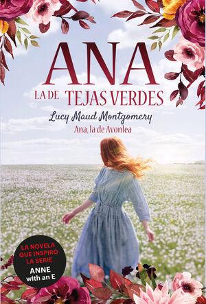 ANA, LA DE TEJAS VERDES 2. ANA, LA DE AVONLEA