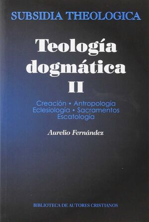 TEOLOGÍA DOGMÁTICA, II