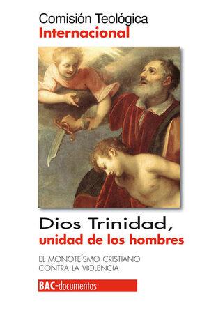 DIOS TRINIDAD, UNIDAD DE LOS HOMBRES