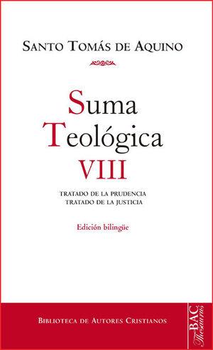 SUMA TEOLÓGICA. VIII: 2-2 Q. 47-79: TRATADO DE LA PRUDENCIA ; TRATADO DE LA JUST