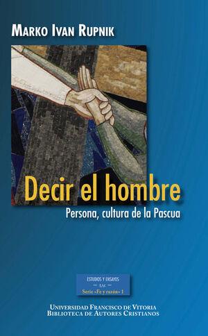 DECIR EL HOMBRE