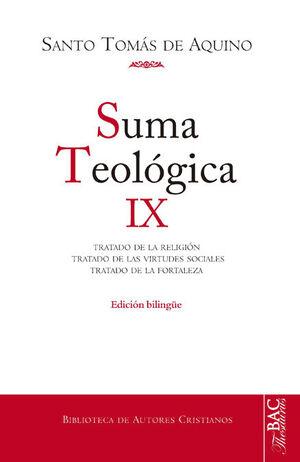 SUMA TEOLÓGICA. IX: 2-2 Q. 80-140: TRATADO DE LA RELIGIÓN; TRATADO DE LAS VIRTUD