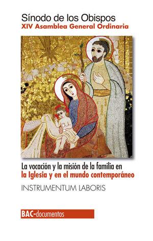 LA VOCACIÓN Y LA MISIÓN DE LA FAMILIA EN LA IGLESIA Y EN EL MUNDO CONTEMPORÁNEO