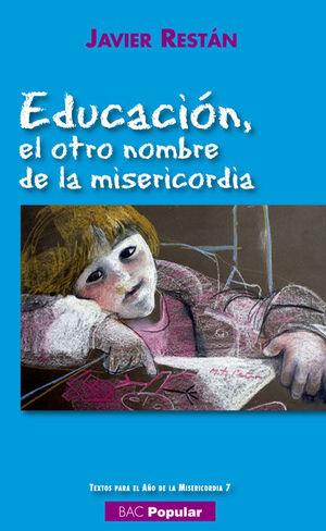 EDUCACION EL OTRO NOMBRE DE LA MISERICORDIA