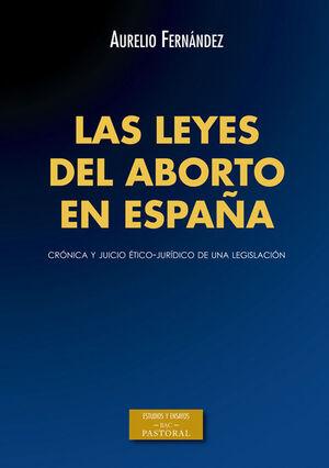 LAS LEYES DEL ABORTO EN ESPAÑA