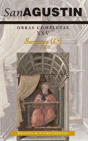 OBRAS COMPLETAS DE SAN AGUSTÍN. XXV: SERMONES (5.º): 273-338: SOBRE LOS MÁRTIRES