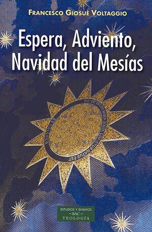 ESPERA, ADVIENTO, NAVIDAD DEL MESÍAS