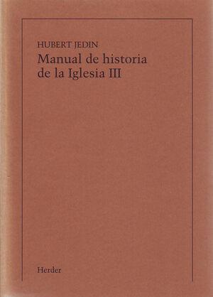 MANUAL DE HISTORIA DE LA IGLESIA III