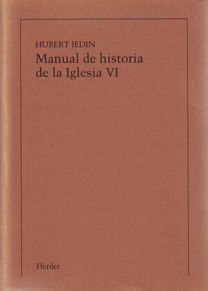 MANUAL DE HISTORIA DE LA IGLESIA VI