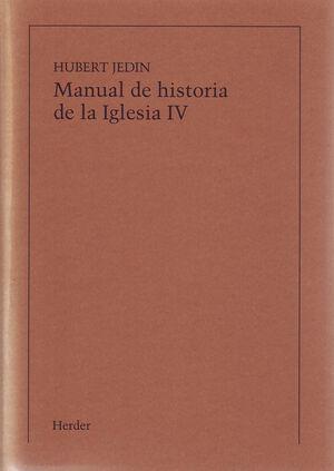 MANUAL DE HISTORIA DE LA IGLESIA IV