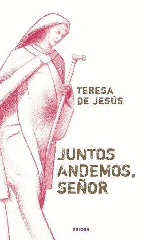 JUNTOS ANDEMOS, SEÑOR