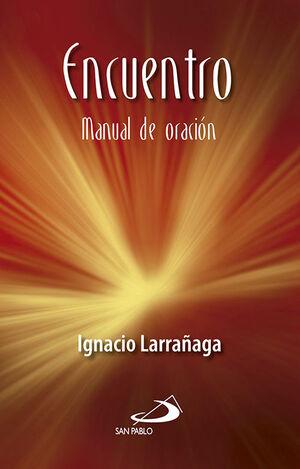 ENCUENTRO: MANUAL DE ORACIÓN
