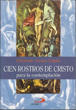 CIEN ROSTROS DE CRISTO