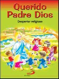 QUERIDO PADRE DIOS - DESPERTAR RELIGIOSO - LIBRO DEL NIÑO