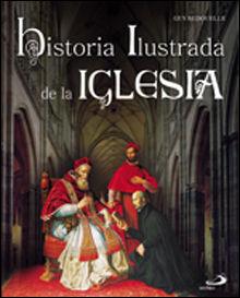 HISTORIA ILUSTRADA DE LA IGLESIA