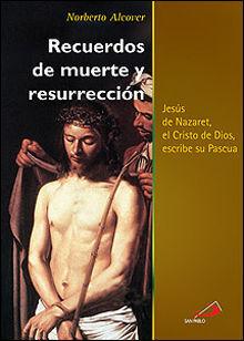 RECUERDOS DE MUERTE Y RESURRECCIÓN