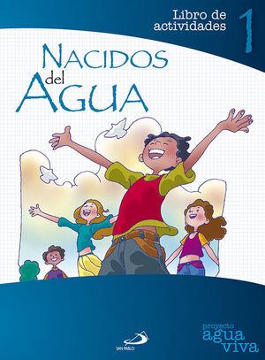 NACIDOS DEL AGUA. LIBRO DE ACTIVIDADES 1
