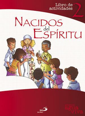 NACIDOS DEL ESPÍRITU. LIBRO DE ACTIVIDADES 2
