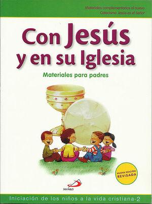 CON JESÚS EN SU IGLESIA. INICIACIÓN DE LOS NIÑOS A LA VIDA CRISTIANA, 2. MATERIA