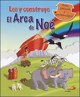 LEE Y CONSTRUYE EL ARCA DE NOÉ