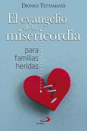 EL EVANGELIO DE LA MISERICORDIA PARA FAMILIAS HERIDAS