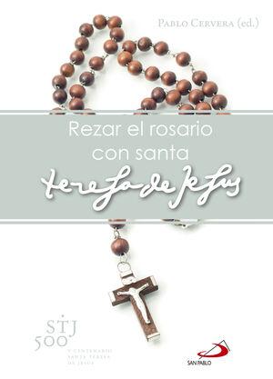 REZAR EL ROSARIO CON SANTA TERESA DE JESÚS