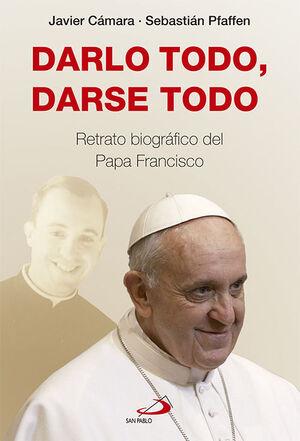 DARLO TODO, DARSE TODO