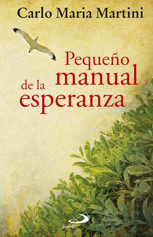 PEQUEÑO MANUAL DE LA ESPERANZA