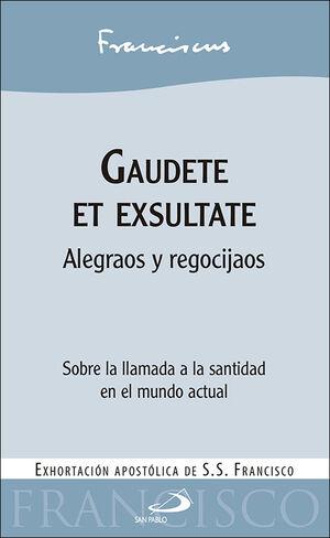 GAUDETE ET EXSULTATE