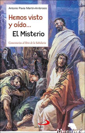 HEMOS VISTO Y OÍDO... EL MISTERIO