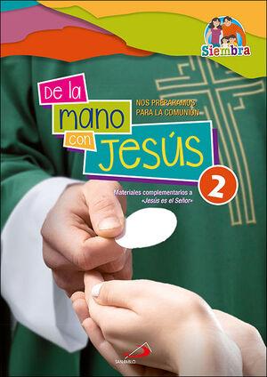 DE LA MANO CON JESÚS 2