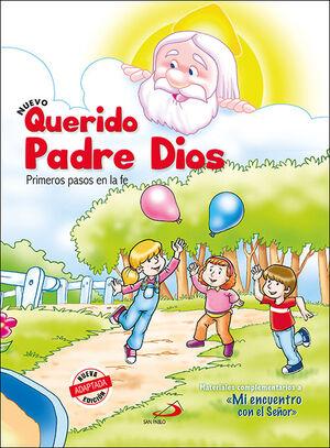 NUEVO QUERIDO PADRE DIOS - PRIMEROS PASOS EN LA FE - LIBRO DEL NIÑO